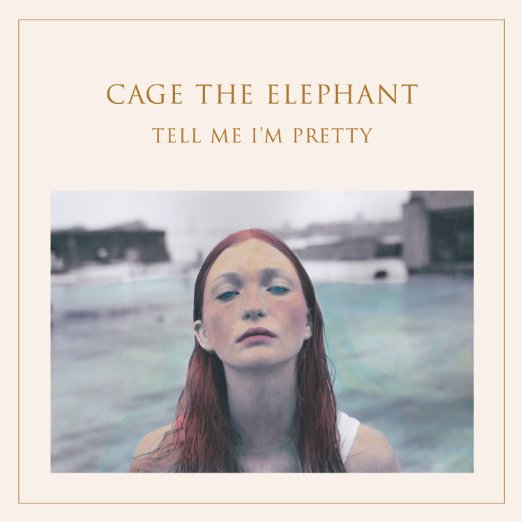 Image result for cage the elephant tell me i'm pretty