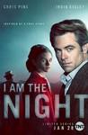 I Am The Night: Season 1