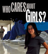 Who Cares About Girls? Image