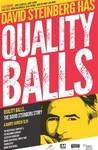 Quality Balls: The David Steinberg Story Image
