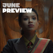 What to Watch in June: 17 Notable TV Shows & Streaming Movies Image