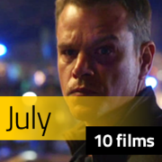 10 (or Maybe 11) Films to See in July Image