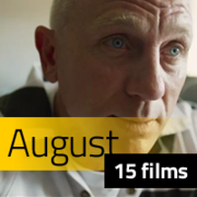 15 Films to See in August Image