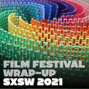 Best & Worst Films at SXSW 2021 Image