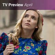 20+ TV Shows to Watch in April: Killing Eve, What We Do in the Shadows, Tales From the Loop, and More Image