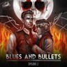 Blues and Bullets - Episode 2: Shaking The Hive Image