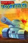 Attack of the Toy Tanks Image
