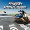 Firefighters: Airport Fire Department Image
