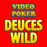 Video Poker * Deuces Wild Image