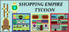 Shopping Empire Tycoon