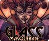 Glass Masquerade Image
