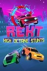 REKT! High Octane Stunts