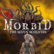 Morbid: The Seven Acolytes Product Image