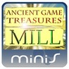 Ancient Game Treasures Mill