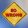 So Wrong Image