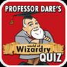 Professor Dare's World of Wizardry Quiz Image