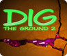 Dig The Ground 2 Image