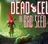 Dead Cells: The Bad Seed Image