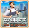The Bullet: Time of Revenge Image