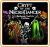Crypt of the NecroDancer: Nintendo Switch Edition
