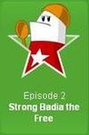 Strong Bad's Cool Game for Attractive People Episode 2: Strong Badia the Free Image