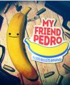 My Friend Pedro Image