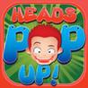 Heads POP Up! Image