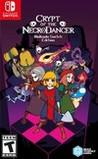Crypt of the NecroDancer: Nintendo Switch Edition
