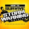 How to Survive: Storm Warning Edition Image