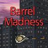 Barrel Madness Image