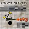 Always Gravity! Image