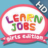 ABC Baby Jobs with Girls Full Edition - 3 in 1 Game for Preschool Kids - Learn Names of Professions and Occupations Image