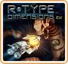 R-Type Dimensions EX Image