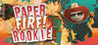 Paper Fire Rookie Arcade Image
