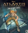 Disney's Atlantis: The Lost Empire - Trial By Fire Image