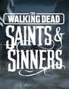 The Walking Dead: Saints & Sinners Image