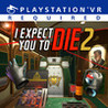 I Expect You To Die 2: The Spy And The Liar