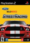 Ford Bold Moves Street Racing