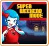Super Weekend Mode Image