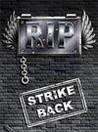 R.I.P. Strike Back Image
