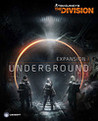 Tom Clancy's The Division - Underground