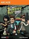 All Zombies Must Die! Image