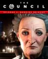 The Council - Episode 4: Burning Bridges Image
