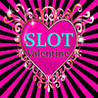 Happy Valentine Day *Slot* Image
