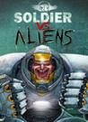 Soldier vs. Aliens Image