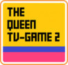 The Queen TV-Game 2