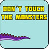Don't Touch The Monsters (2015) Image