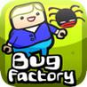 Bug Factory Image