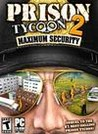 Prison Tycoon 2: Maximum Security Image