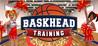 Baskhead Training Image